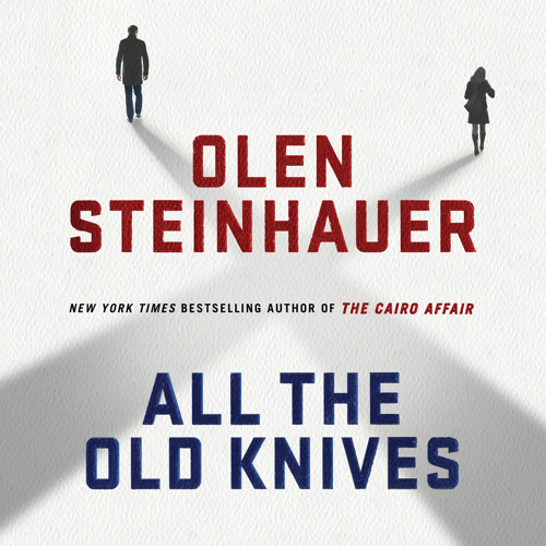 All the Old Knives - Olen Steinhauer - Henry excerpt