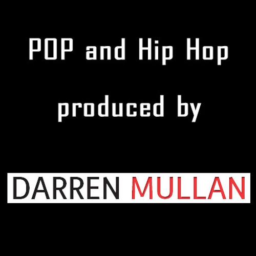 Pop/Hip Hop Produced By Darren Mullan