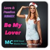 Be My Lover Remix (Free Download) not cover of Inna Be My Lover