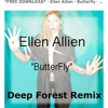 Ellen Allien Butterfly (Corey Romero - Deep Forest Remix)*FREE DOWNLOAD*
