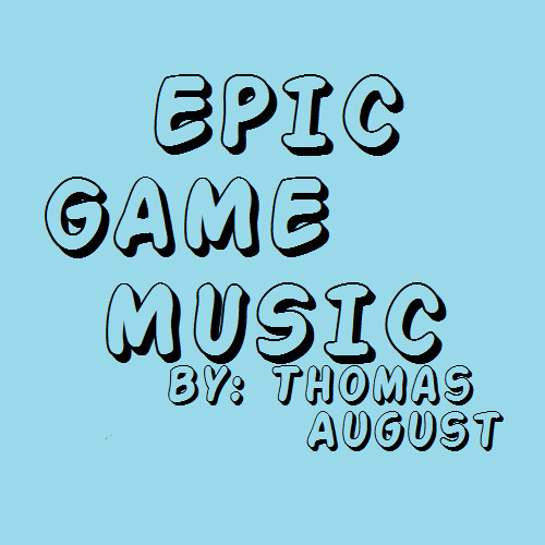 EPIC GAME MUSIC