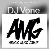 AMG Anthem 2k15 (@babytinyxo_ Vocals ) - @deejayvone