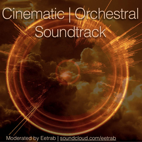 Cinematic, Orchestral and Soundtrack Music