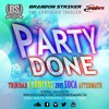 JUGGLERS PRESENTS PARTY DONE [TNT CARNIVAL SOCA 2015 AFTERMATH]