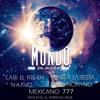 Mexicano 777 Ft. Cari El Fresh  N.A.Tivo  Darey La Bestia Y Chyno Nyno - Mundo Sin Musica