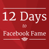 12 Days To Facebook Fame | Step-By-Step To Growing Your Business With Facebook