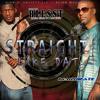 Blesst - Straight Like Dat (pro. By Imahj Beatz)