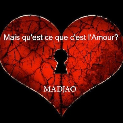 madjao mais qu 39 est ce que c 39 est l 39 amour by madjao listen to music. Black Bedroom Furniture Sets. Home Design Ideas