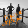 I'd Give It All For You (Duet with Katrina Quirolgico)