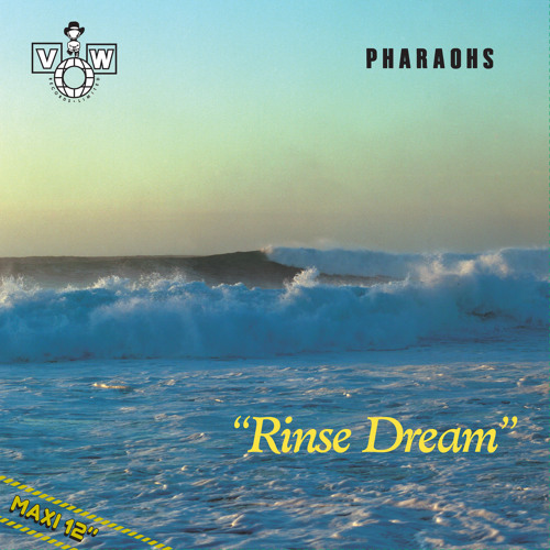 PHARAOHS - RINSE DREAM