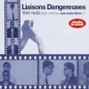 Liaisons Dangereuses, one more time