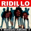 Ridillo - Mangio amore (stayin' alive i need you tonight)