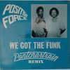 Positive Force - We Got The Funk (Pontchartrain Edit) - Free DL