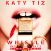 Katy Tiz - Whistle (Wiwek Remix)