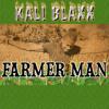 Kali Blaxx - Farmer Man (Upsetta Records)