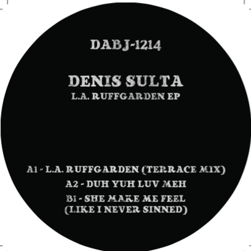 A1. Denis Sulta - LA RUFFGARDEN (Terrace Mix) [Clip]