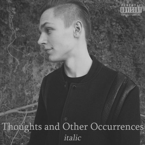 Thoughts and Other Occurrences