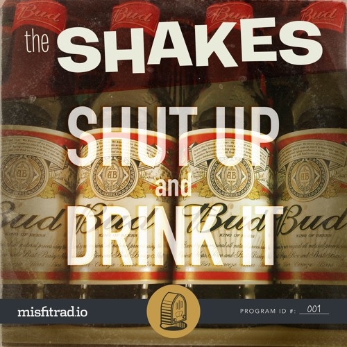 Shut Up and Drink It Cover Art