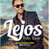 Lejos - Bachata Merengue - Toby Love (Prod. By Di-G)
