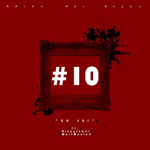 10 Eu Sei (Ft. Dizzy Lemos & Most Wanted)