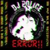 Dj Police Remix - RidiculousGlitching