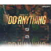 [STP] Timbo - Do Anything Feat Rugez