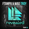 FTampa, WAO - Troy [OUT NOW!]