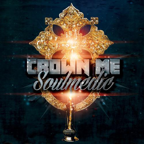 "SOULMEDIC- ""Crown Me"" - ON ITUNES NOW- FROM ALBUM- FYAH FORWARD"