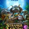 VIDEO-HD*). Strange Magic movie HD 720P [Sharesix]