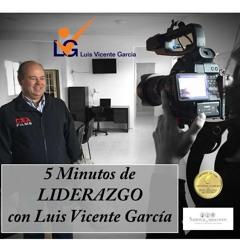 COMPROMISO: Cinco Minutos De Liderazgo Con Luis Vicente Garcia Programa 8_20Feb2015