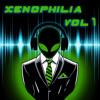 Xenophilia Vol 1