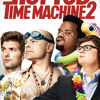 HOT TUB TIME MACHINE 2 - Double Toasted Audio Review