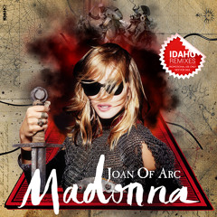 Joan Of Arc (Idaho's Superhero Prayer Mix)