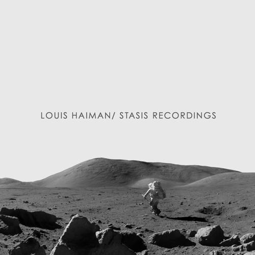 Louis Haiman/ Stasis Recordings