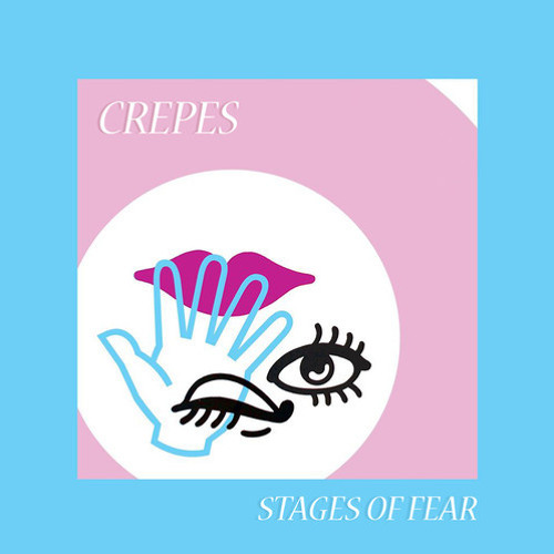 Crepes - Stages of Fear