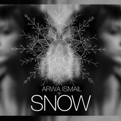 SNOW - By Arwa Ismail