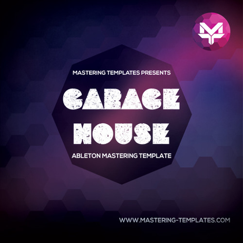 Ableton Garage House Mastering Template Mastered