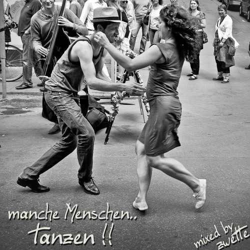 Zwette - Manche Menschen.. tanzen!!