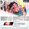 Sooraj Dooba Hai - (DJ Nitish Remix)