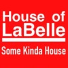 House of Labelle - Some Kinda House (Merles F-Tech Roots Mix)