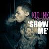 Kid Ink - Show Me Instrumental