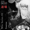DNB Dojo Mix Series 02 Mixed by Enorme