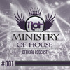 MINISTRY of HOUSE 001 by DAVE & eMTy