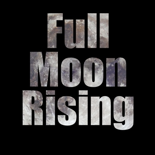 Full Moon Rising (Preview)