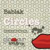 Bablak - Circles (Fernan Dust Remix)Snippet