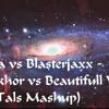 Kura Vs Blasterjaxx - Makhor Vs Beautifull World( Tals Mashup) mp3