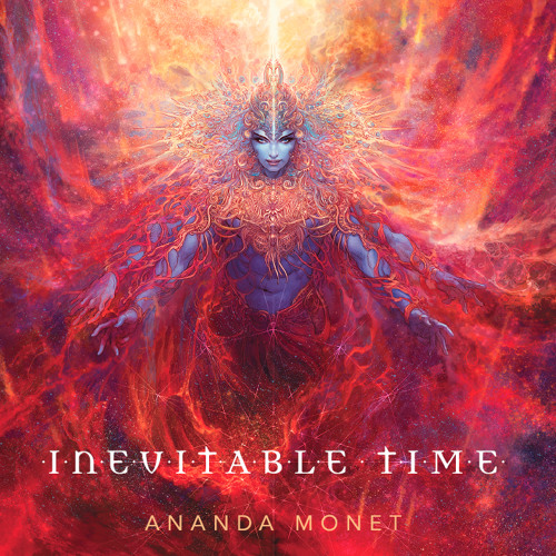 Ananda Monet - Inevitable Time