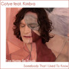 Gotye feat. Kimbra - Somebody That I Used To Know (Tom Hunter Re-Touch)