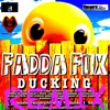 Fadda Fox - Ducking (Jam Band Riddim)