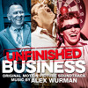 Alex Wurman - Unfinished Business Soundtrack - Official Preview